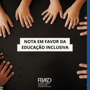 NOTA EM FAVOR DA EDUCAÇÃO INCLUSIVA