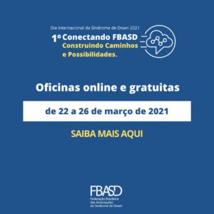 OFICINAS   1º CONECTANDO FBASD – Construindo Caminhos e Possibilidades