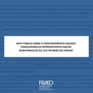 Nota pública sobre posicionamento das/dos conselheiras/os representantes das/os signatárias/os na 125º reunião do CONADE