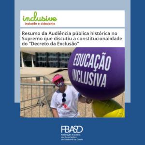 """Resumo da Audiência pública histórica no Supremo que discutiu a constitucionalidade do """"Decreto da Exclusão"""""""